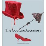 The Couture Accessory, Caroline Rennolds Milbank